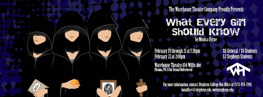 What Every Girl Should Know Stephens College Warehouse Theatre Marketing Client Project Facebook Cover